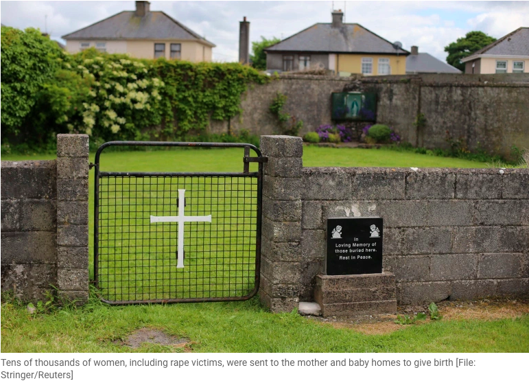 IRELAND: Ireland to lay bare scandal of baby deaths at Church-run homes